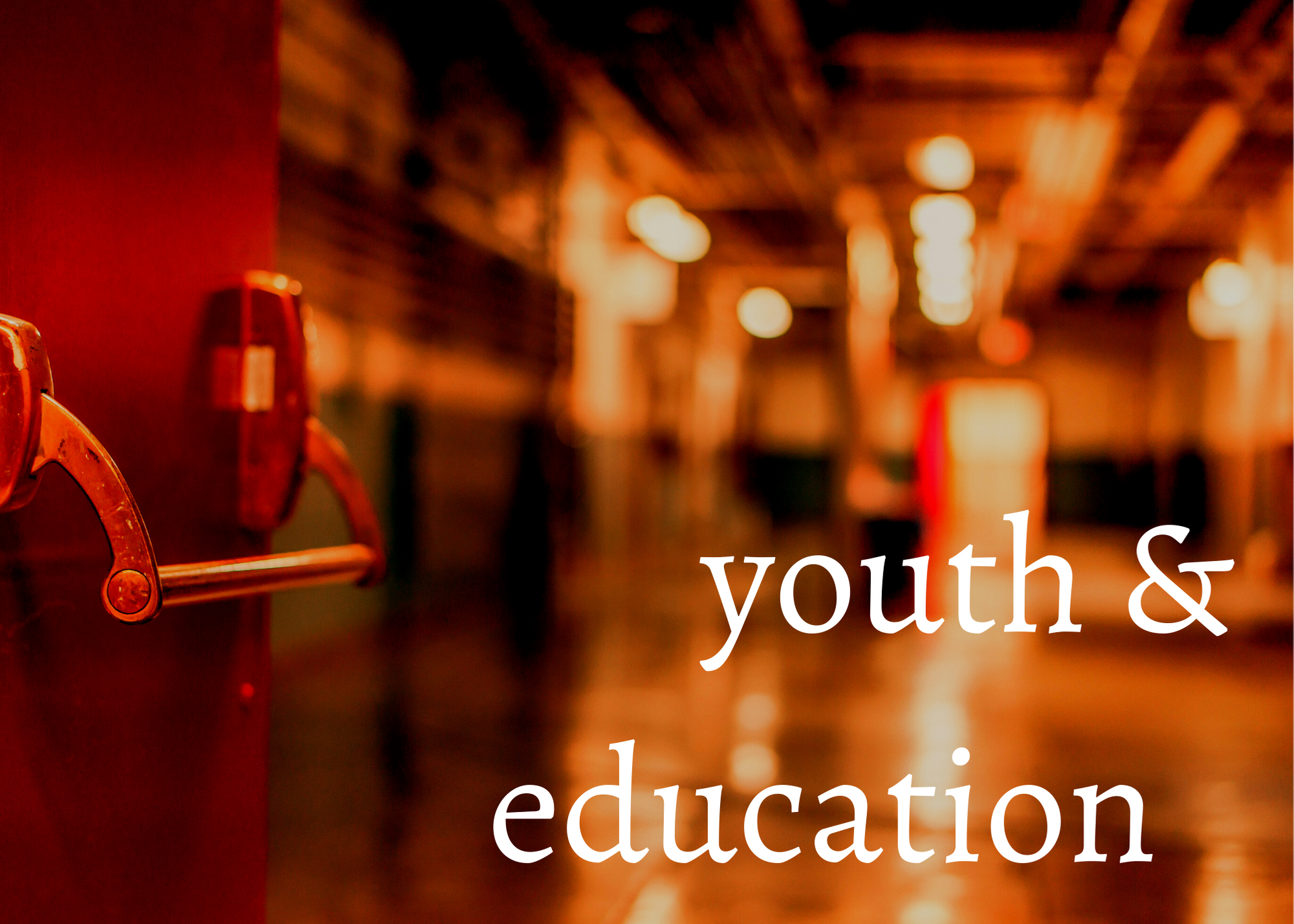 Youth & Education